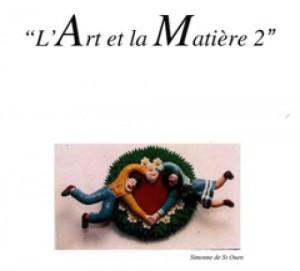 L'Art et la Matière 2 - Dominique Rivaux