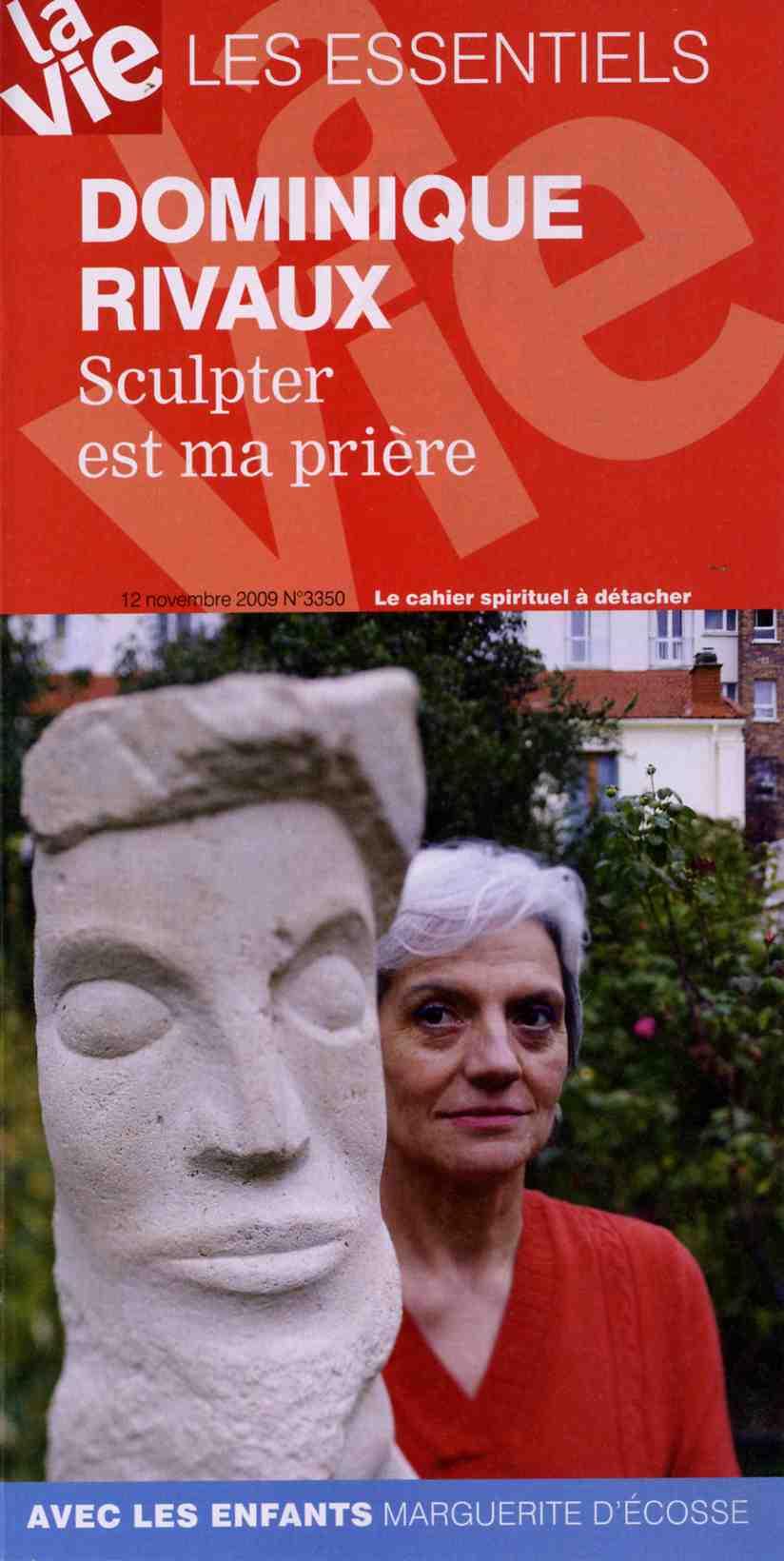 Article – Dominique Rivaux – Sculpter est ma prière – LA VIE