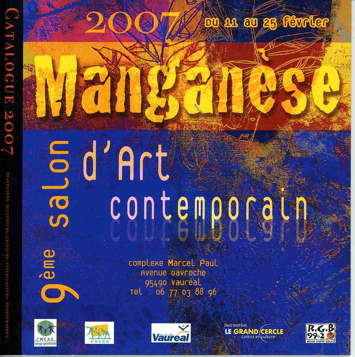Salon d'Art contemporain - Manganèse à Vauréal (95) en 2007