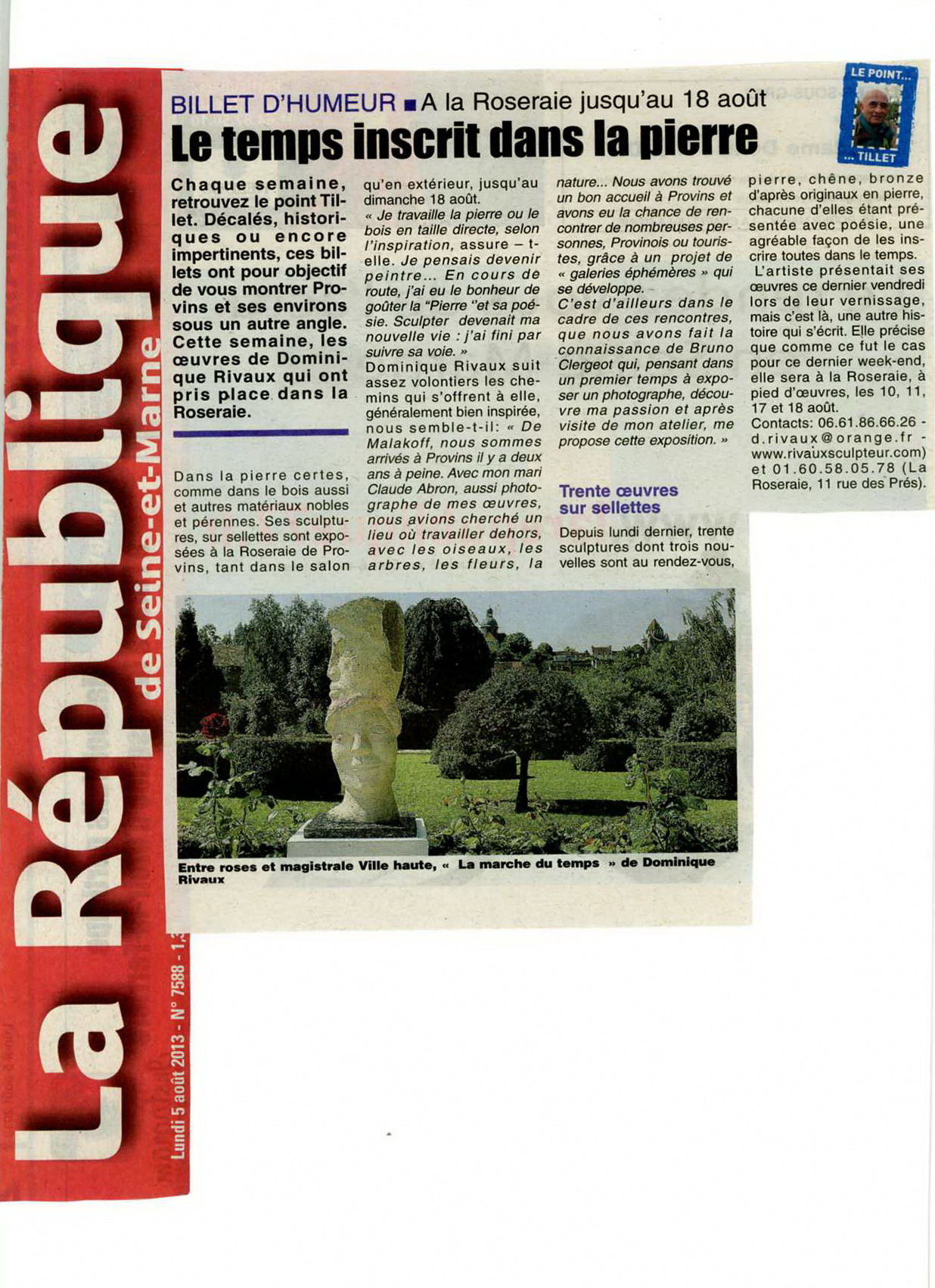 article de Rémy TILLET - La Republique - Exposition La ROSERAIE - Provins 2013
