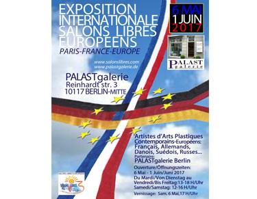 Exposition Internationale à Berlin - Palast Galerie Salons Libres 2017 Compr